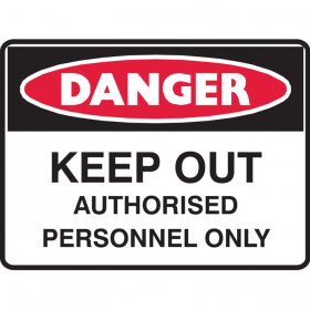 KEEP OUT AUTHORISED PER.. 450X300 POLY
