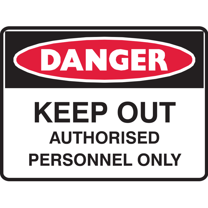 KEEP OUT AUTHORISED PER.. 450X300 POLY  - Image - 1