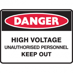 HIGH VOLTAGE UNAUTHORISED.. 250X180 SS