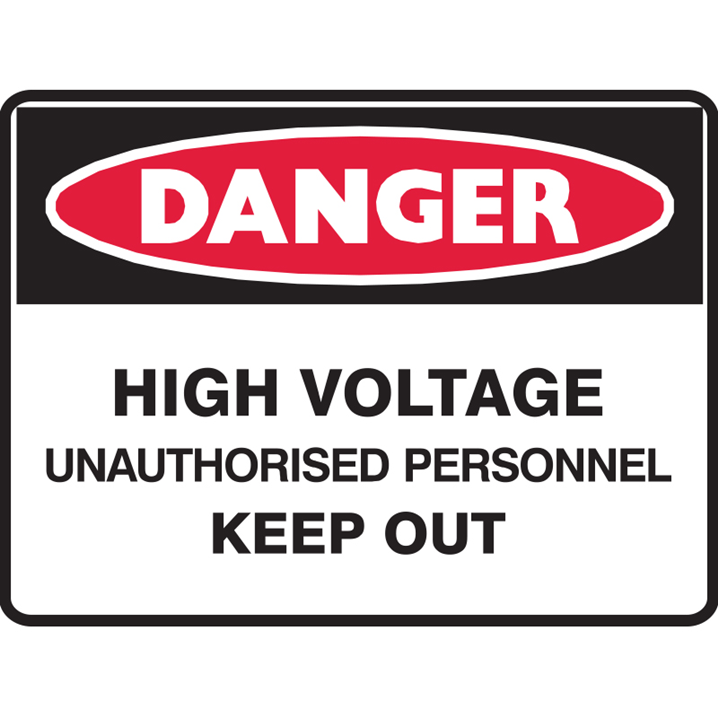 HIGH VOLTAGE UNAUTHORISED.. 250X180 SS  - Image - 1