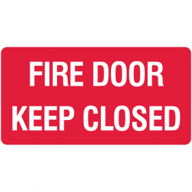 FIRE SIGN FIRE DOOR KEEP CLOSED POLY